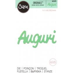 "Sizzix Originals Die  ""Futura Premana"" - Auguri"