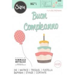 """Sizzix Bigz L Die  """"Futura Premana"""" - Buon Compleanno"""