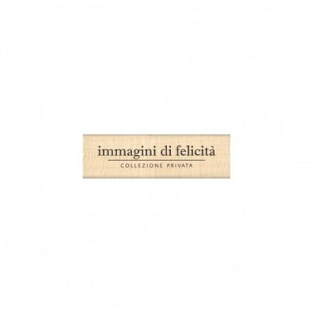 Timbro di legno in Italiano - IMMAGINI DI FELICITA'