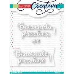 LA COPPIA CREATIVA FUSTELLA - BENVENUTO/A PICCOLINO/A